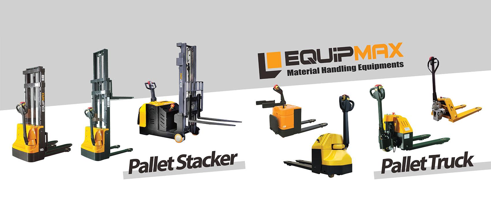 Equipmax Stackers & Pallet Truck